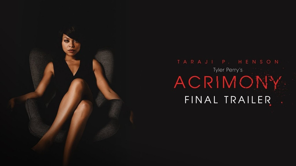 Acrimony: Movie Review